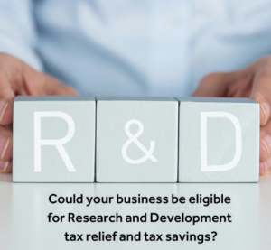 R&D Webinar - Could your business be eligible for Research & Development (R&D) tax relief and tax savings?